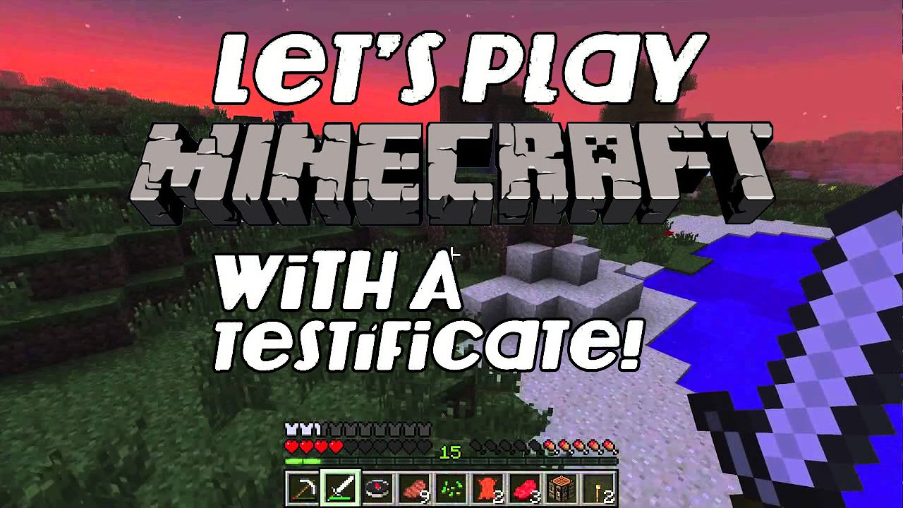 Video poster Let's Play Minecraft With A Testificate! Episode: 2