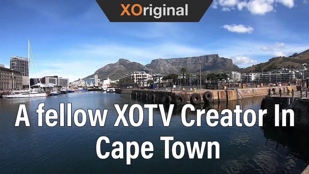 Video poster Meeting With A fellow XOTV Creator In Cape Town | V&A Waterfront
