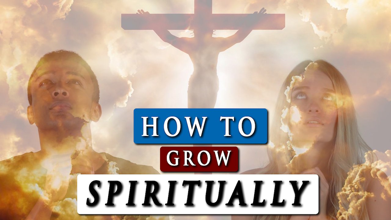 Video poster How to GROW SPIRITUALLY in GOD | Video 1 - The word of God