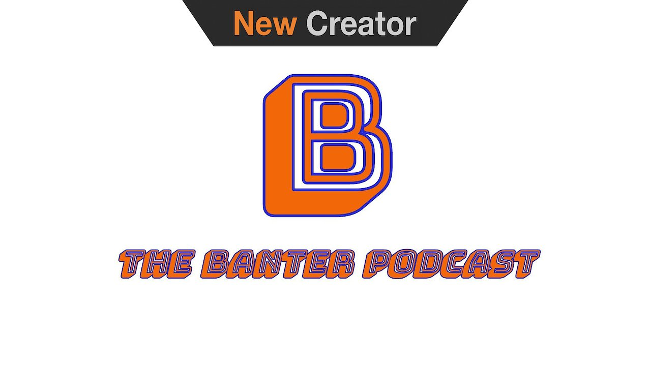 Video poster Banter podcast intro