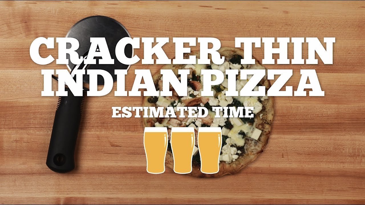 Video poster Cracker Thin Indian Pizza Recipe - Pizza Week Episode 5