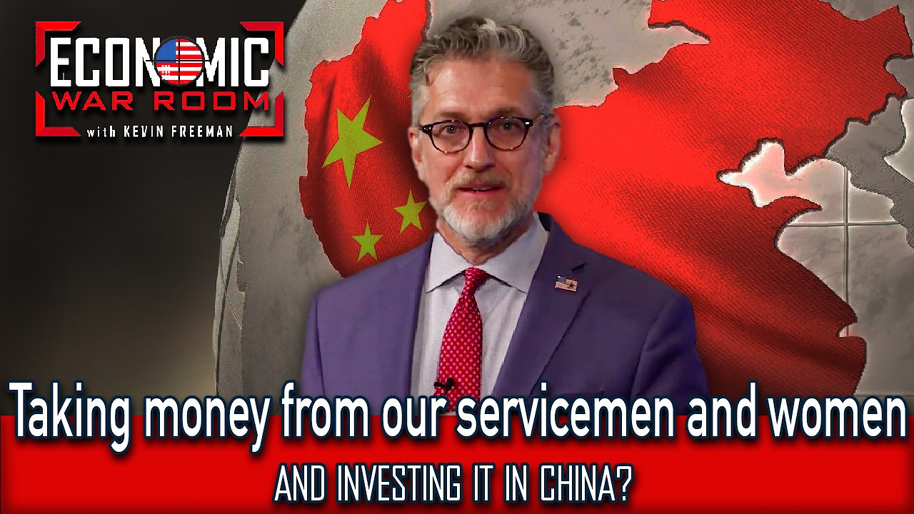 Video poster Taking money from our servicemen and women, and investing it in China?