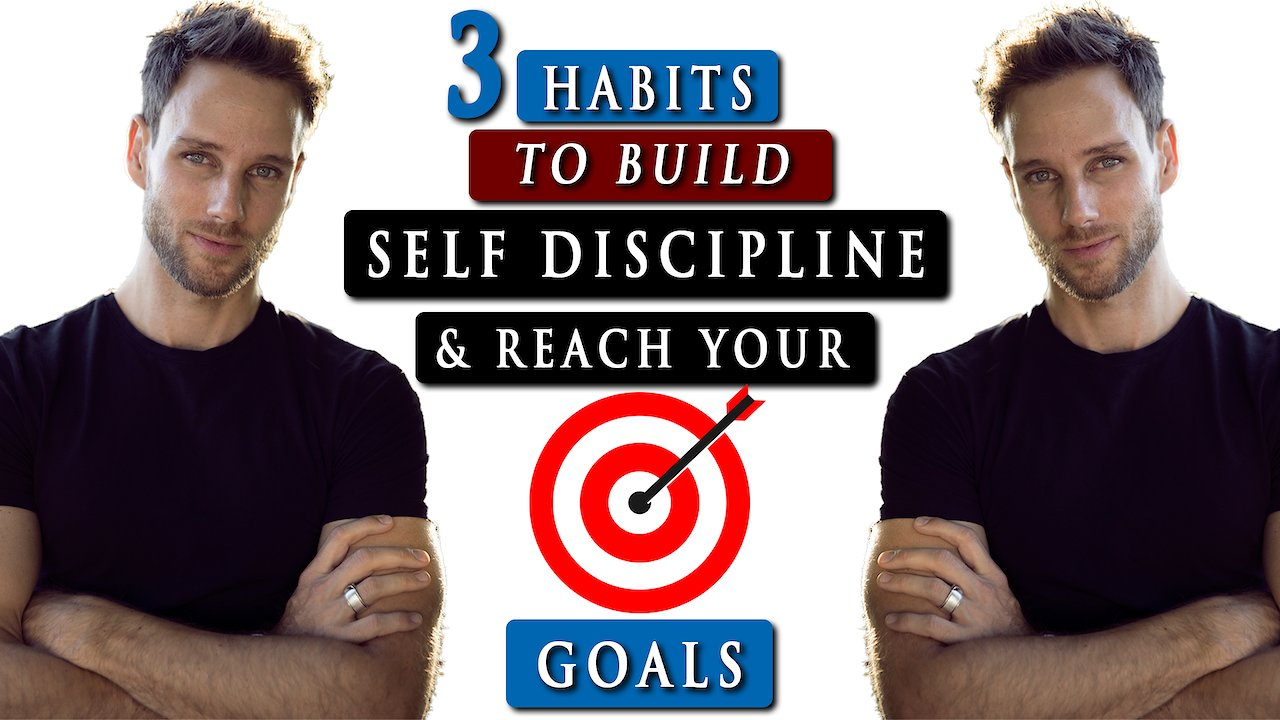 Video poster How to have SELF DISCIPLINE in life to ACHIEVE YOUR GOALS