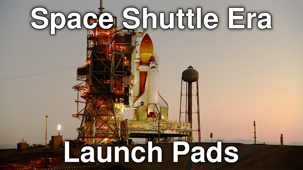 Video poster Space Shuttle Era Launch Pads