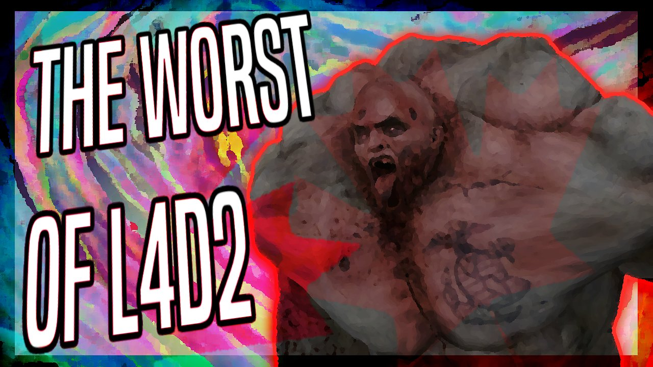 Video poster THE WORST OF L4D2