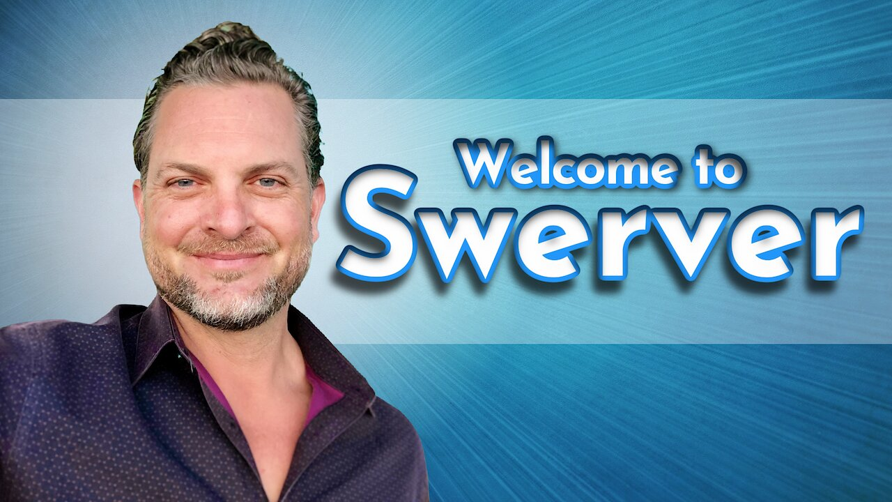 Video poster Welcome To Swerver