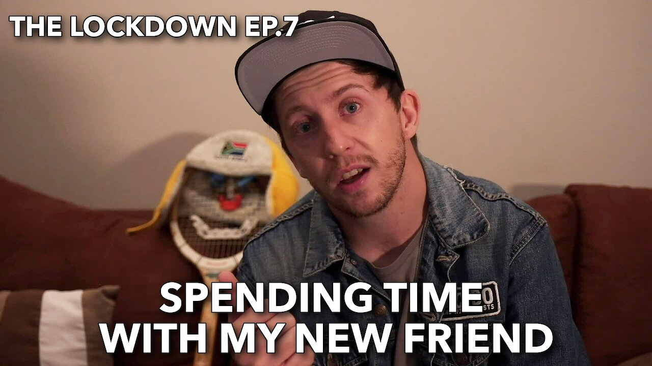 Video poster The Lockdown ep 7 Spending time with my new friend