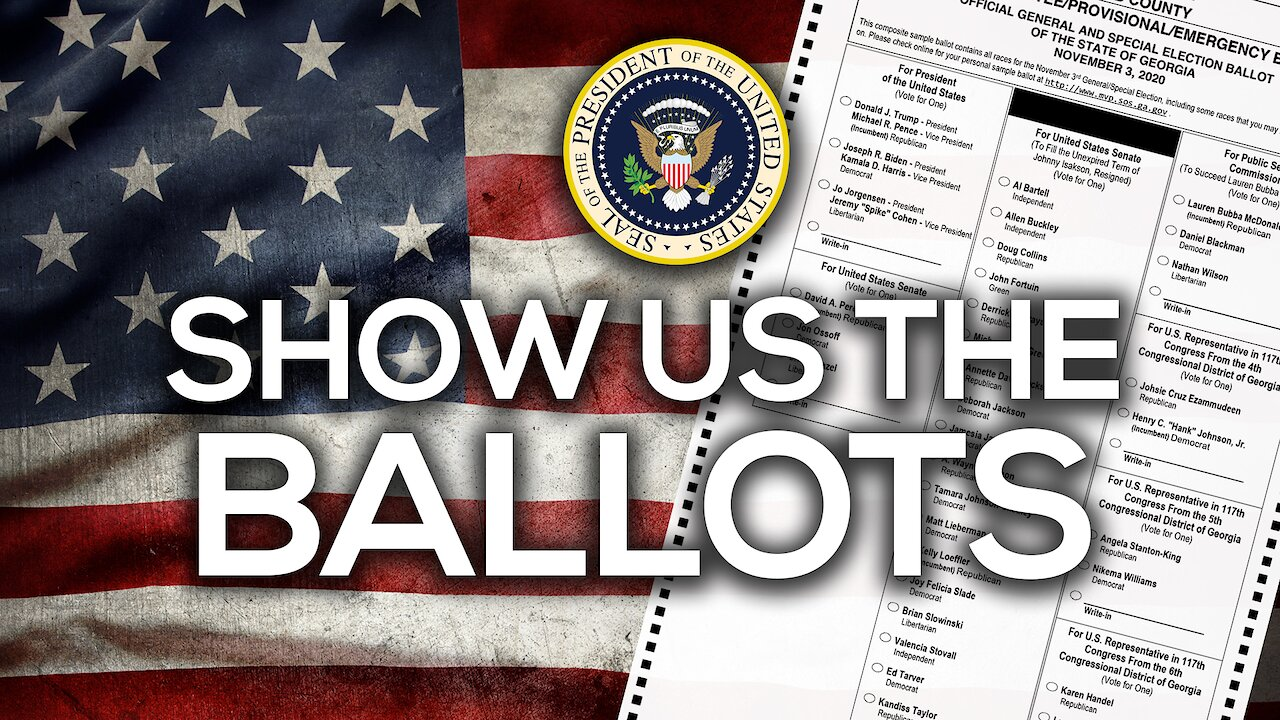Video poster Here's the Evidence: Show Us the Ballots | Economic War Room
