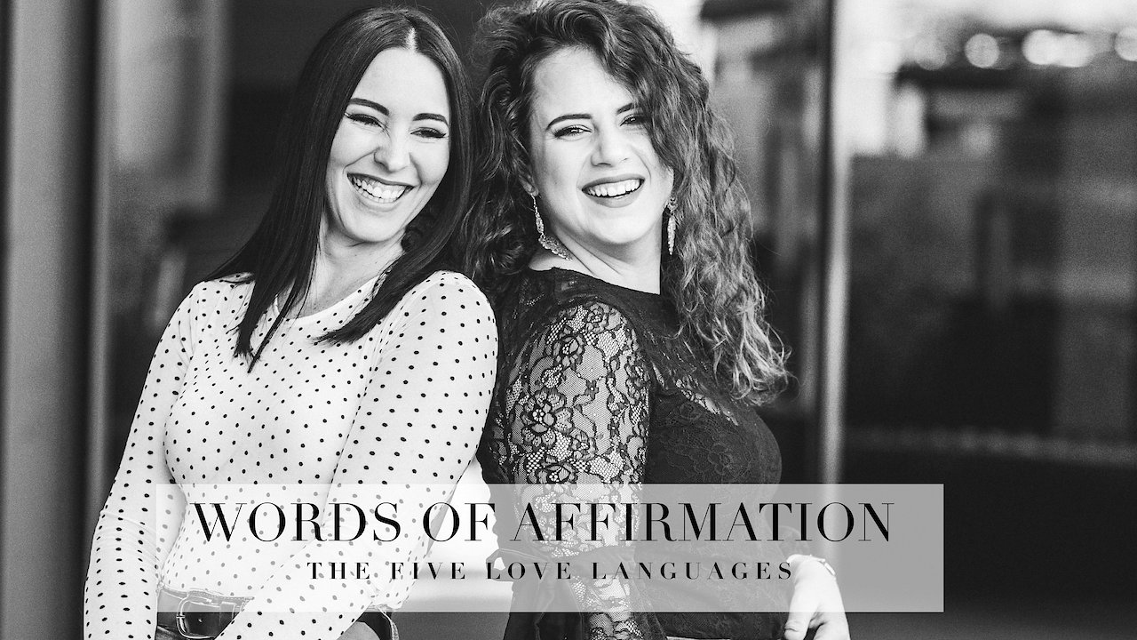 Video poster 2. WORDS OF AFFIRMATION - The 5 Love Languages