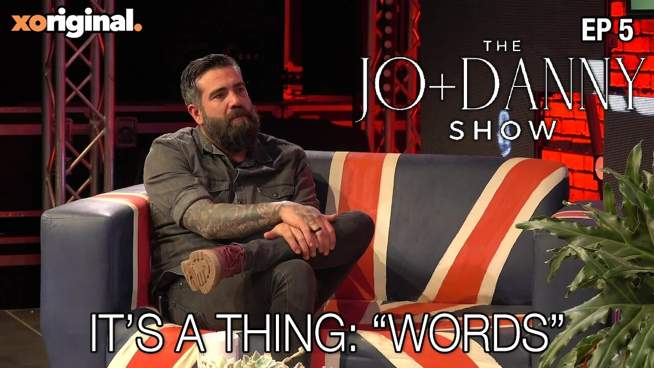 "Video poster Jo + Danny Show: It's a Thing ""Words"""
