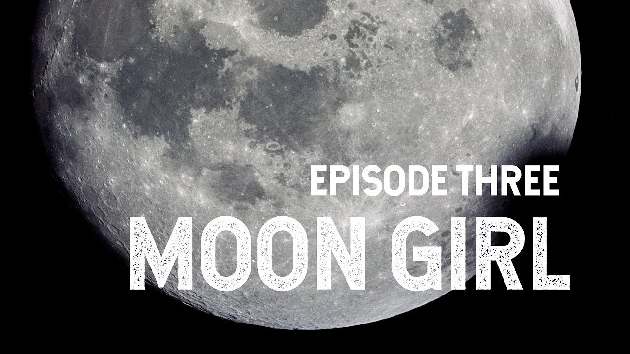 Video poster NASA Explorers: Moon Girl