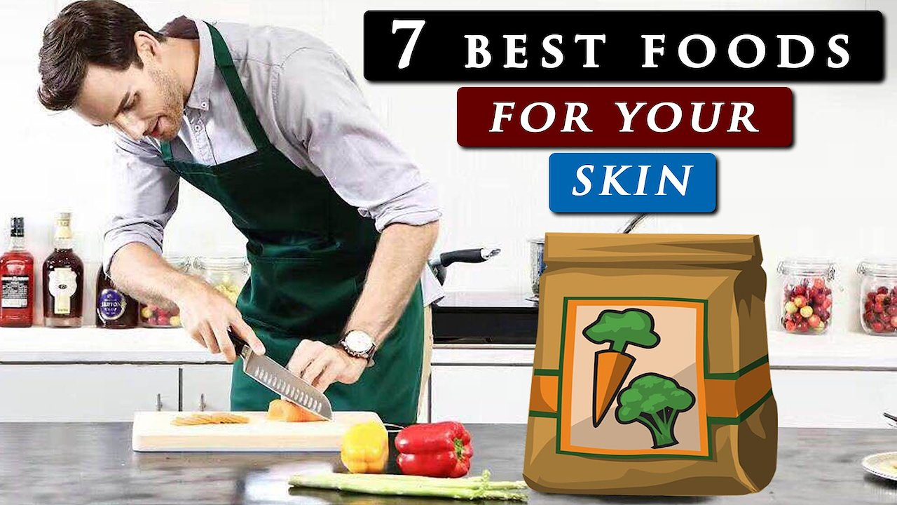 Video poster 7 Best FOODS for SKIN health | Eat this for BETTER SKIN