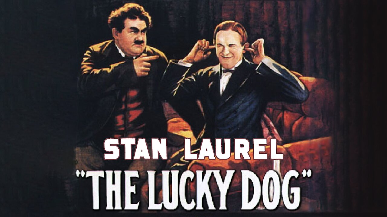 Video poster Stan Laurel: The Lucky Dog (1921) (Laurel & Hardy)
