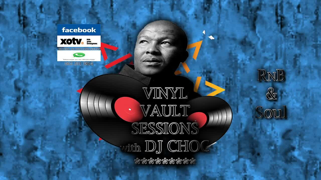 Video poster Vinyl Vault Sessions with DJ Choc R&B and Soul