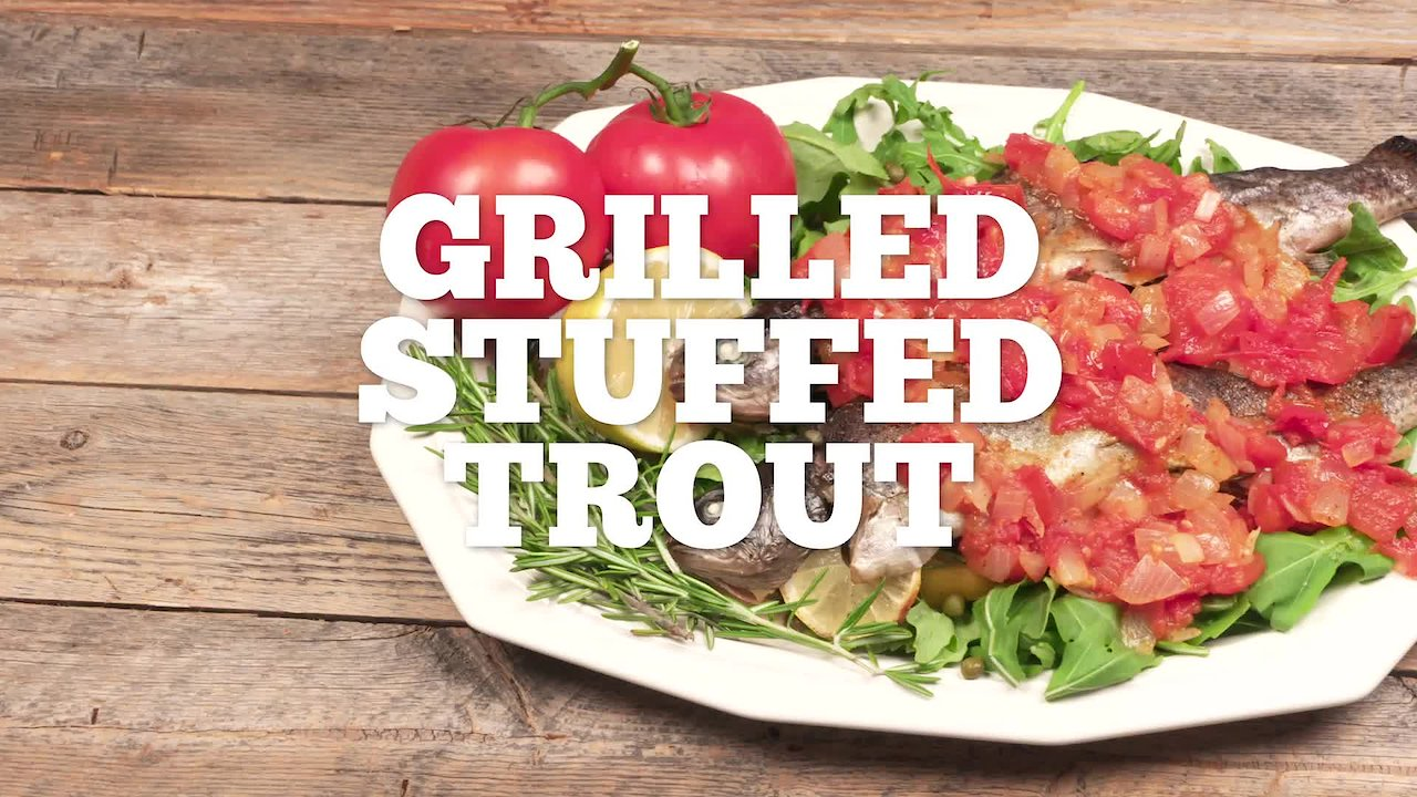 Video poster Grilled Stuffed Trout Recipe - Episode 20