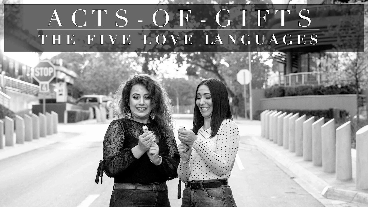 Video poster 4. ACTS OF GIFTS - The 5 Love Languages