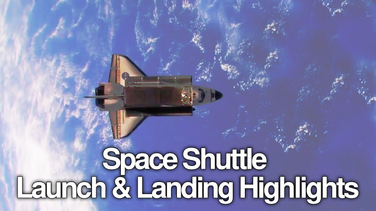 Video poster Space Shuttle Launch and Landing Highlights