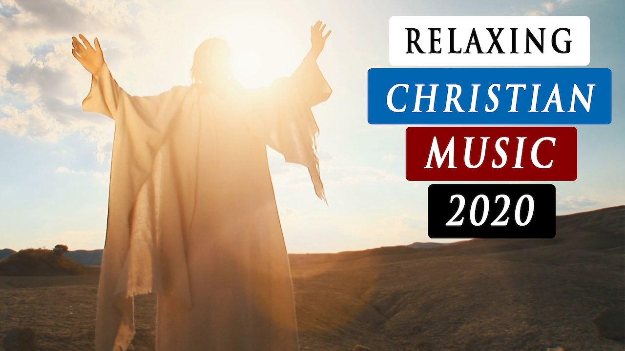 Video poster Relaxing CHRISTIAN worship MUSIC with words 2020