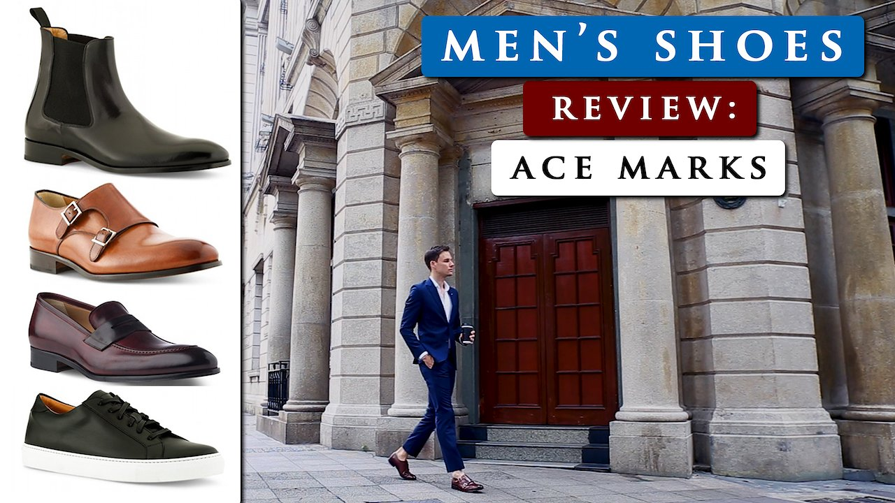 Video poster ACE MARKS SHOES REVIEW | Men's handcrafted Italian leather shoes