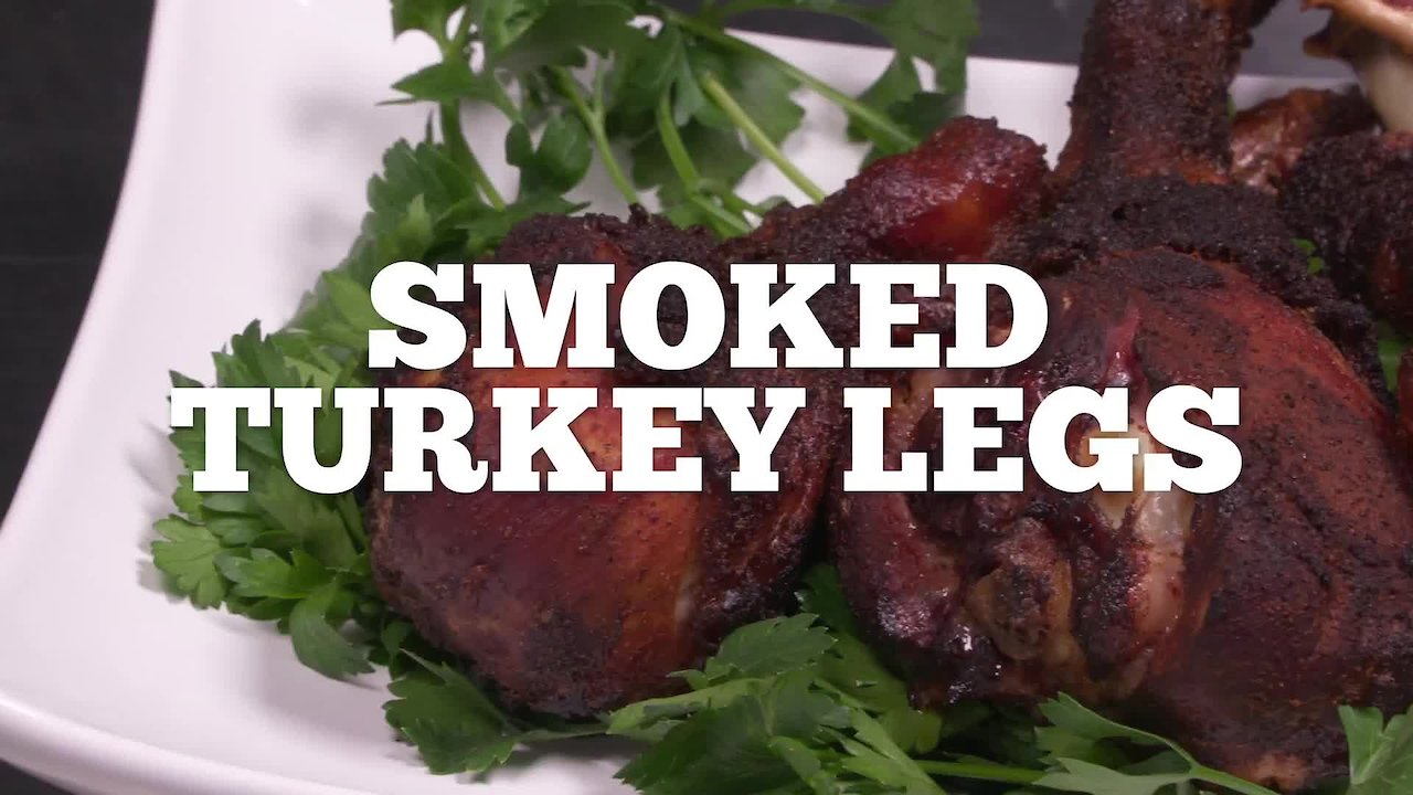 Video poster Smoked Turkey Legs Recipe - Episode 23