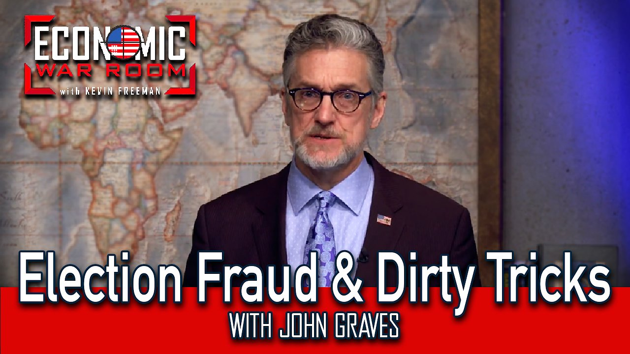 Video poster Election Fraud, Dirty Tricks, and Your Money EP20