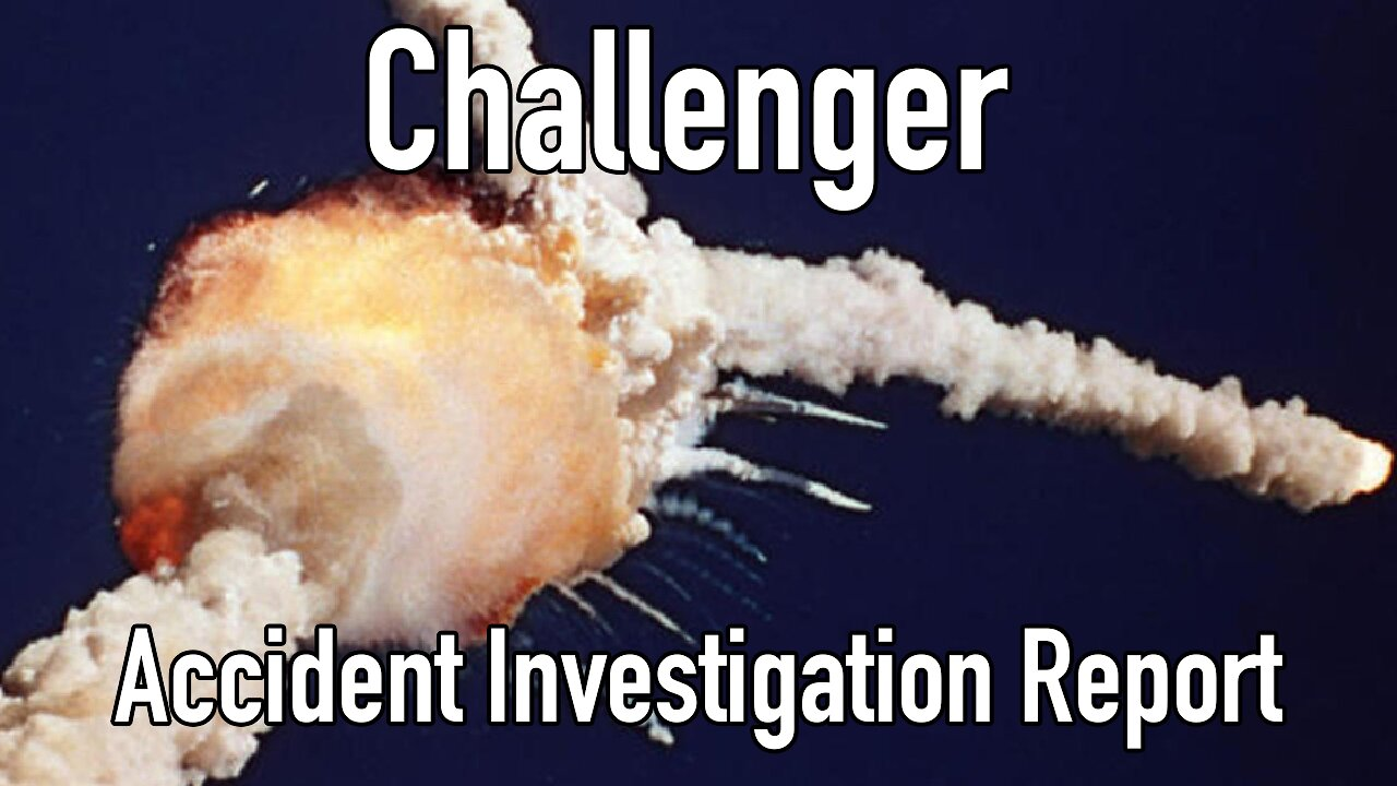 Video poster Challenger: Shuttle 51L Accident Investigation Report