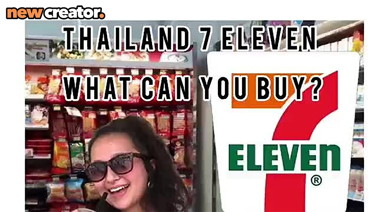 Video poster What can you buy in a 7 eleven in Thailand