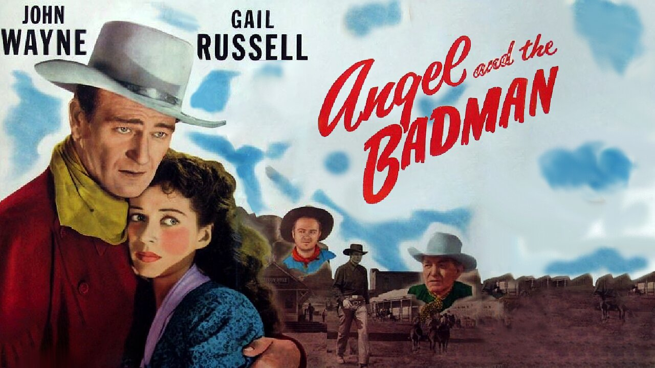 Video poster John Wayne: Angel and the Bad Man (1947)