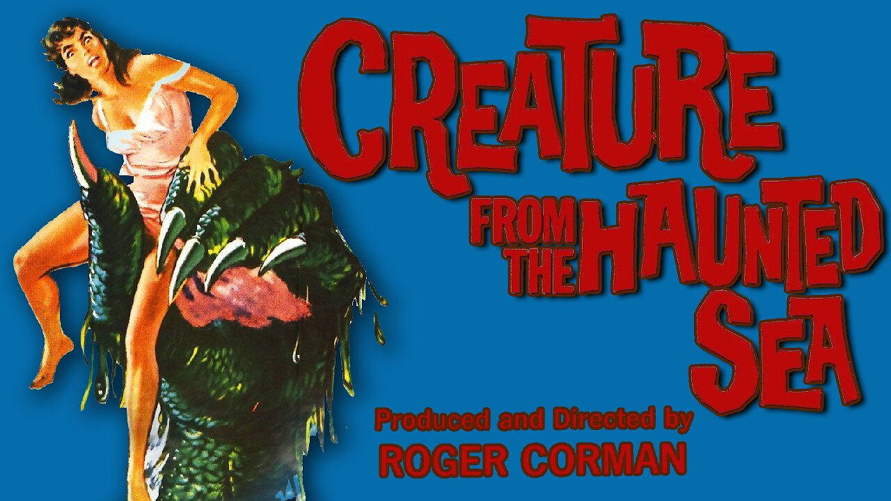 Video poster Roger Corman: Creature from the Haunted Sea (1961)