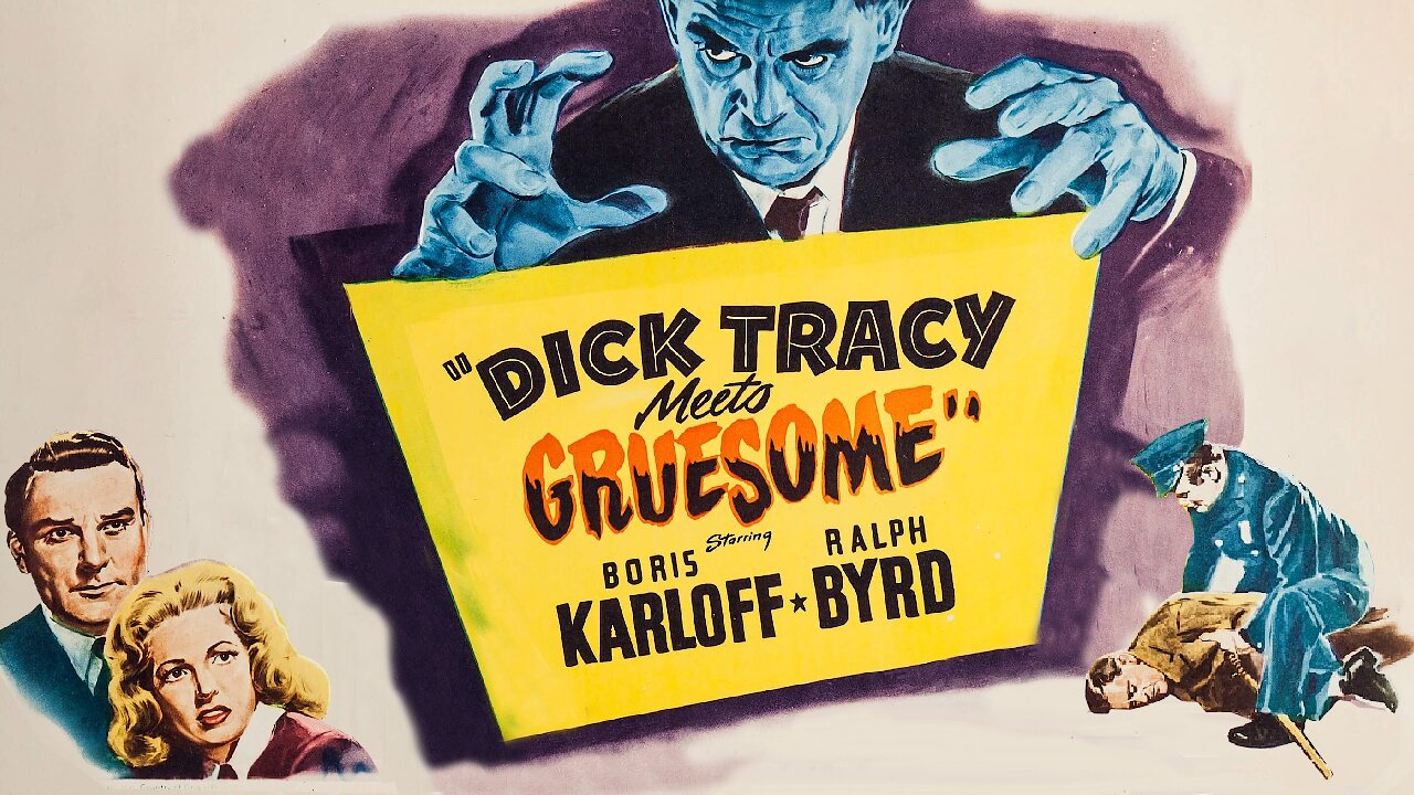 Video poster Boris Karloff: Dick Tracy Meets Gruesome (1947)