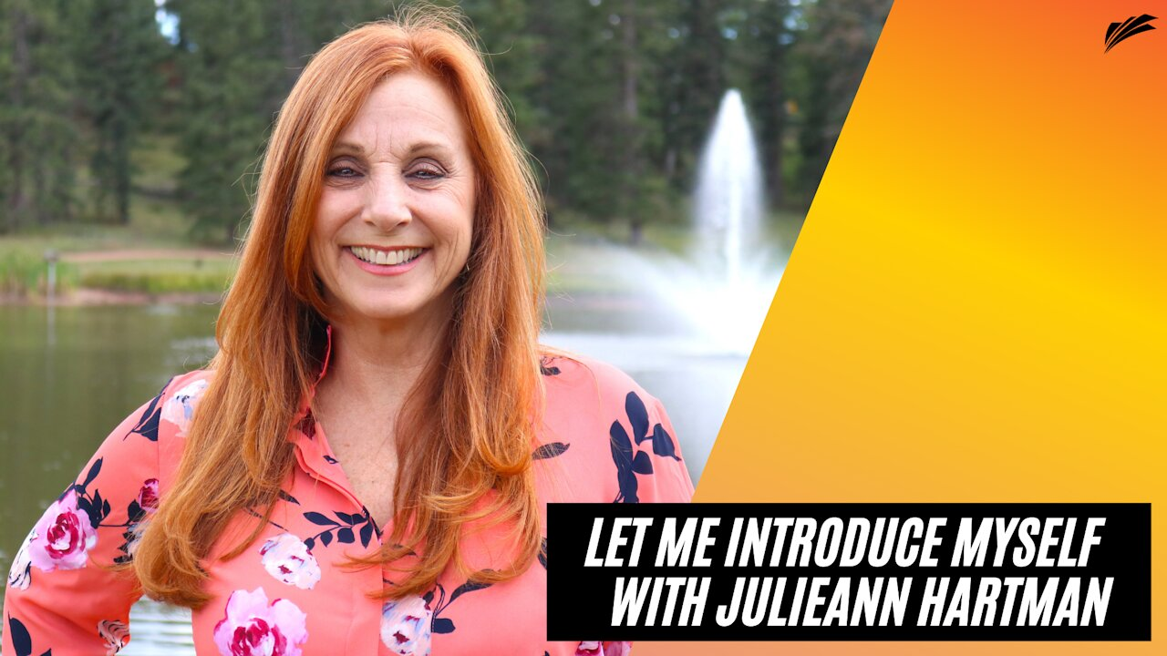 Video poster Let Me Introduce Myself | Julieann Hartman