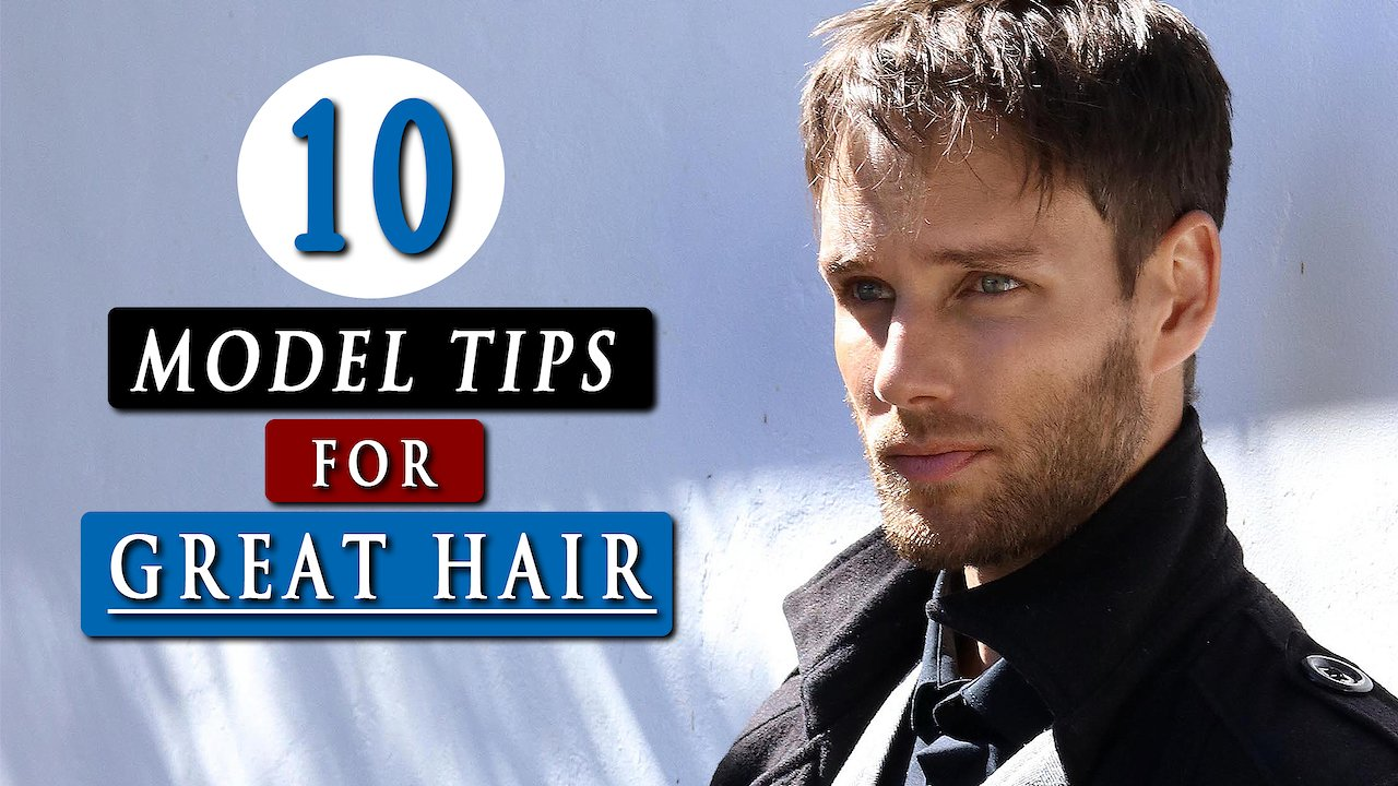 Video poster Healthy HAIR TIPS for men | Men's hair care 2020