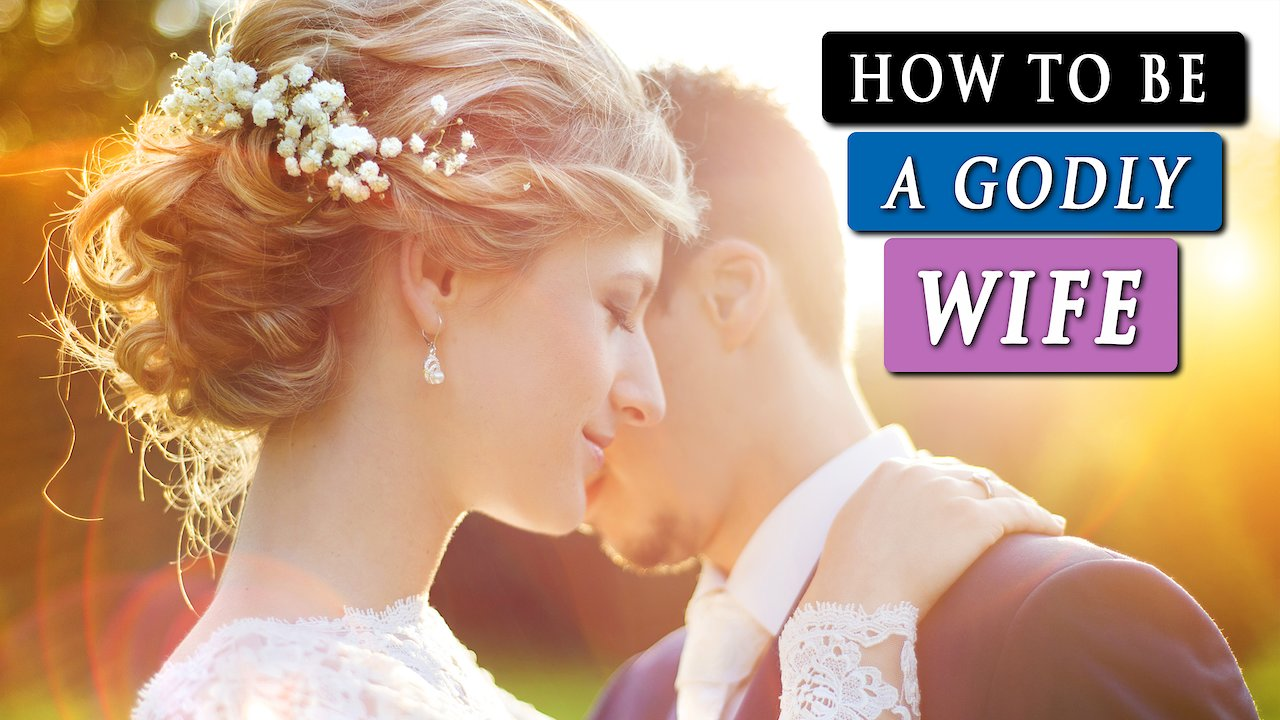 Video poster What is a WIFE'S ROLE in MARRIAGE | CHRISTIAN MARRIAGE ADVICE