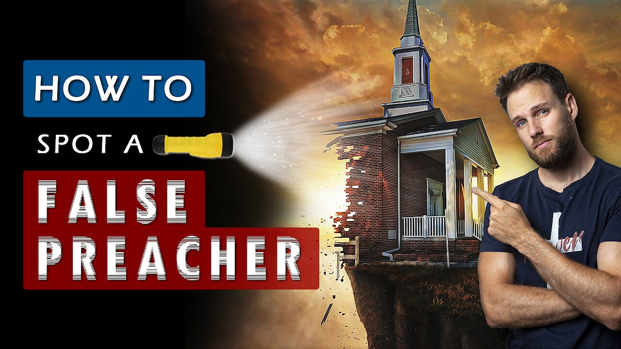 Video poster 5 SIGNS of a FALSE CHURCH or CHRISTIAN LEADER