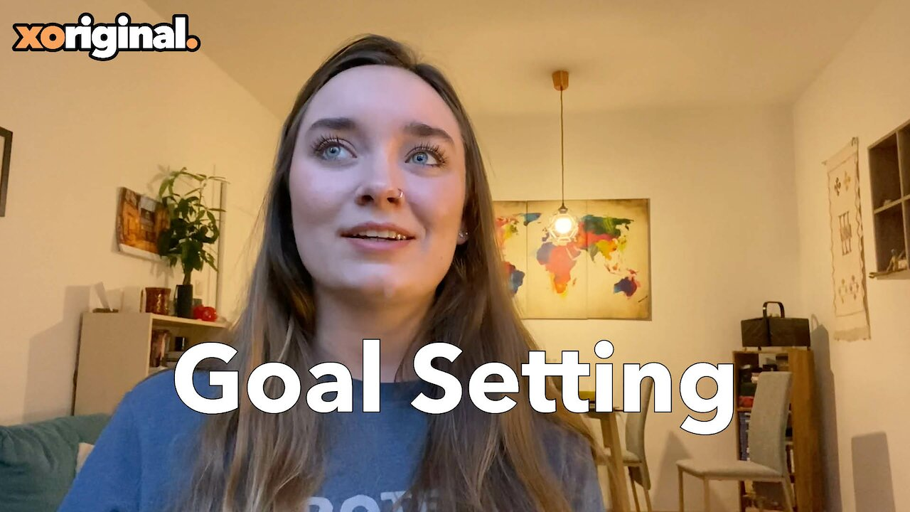 Video poster XOTV Vlog: Goal Setting