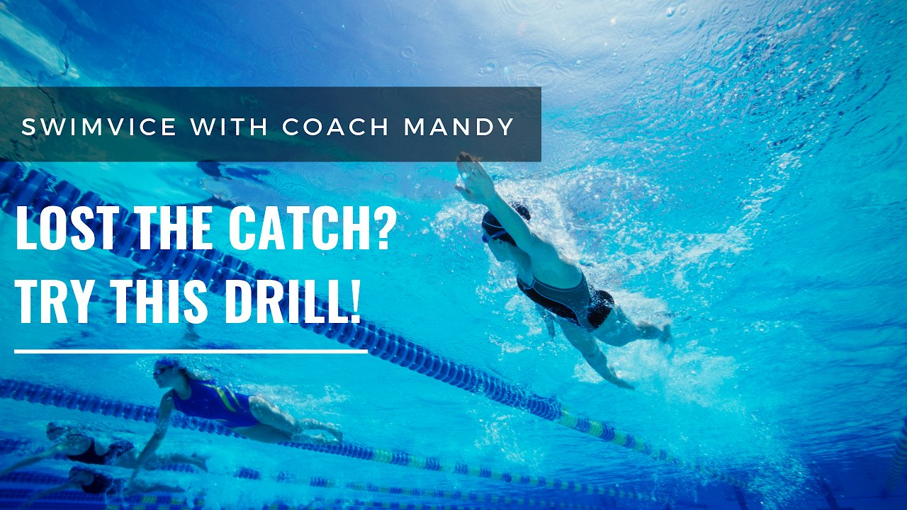 Video poster Swimming-Lost the Catch? Try this Freestyle Drill!