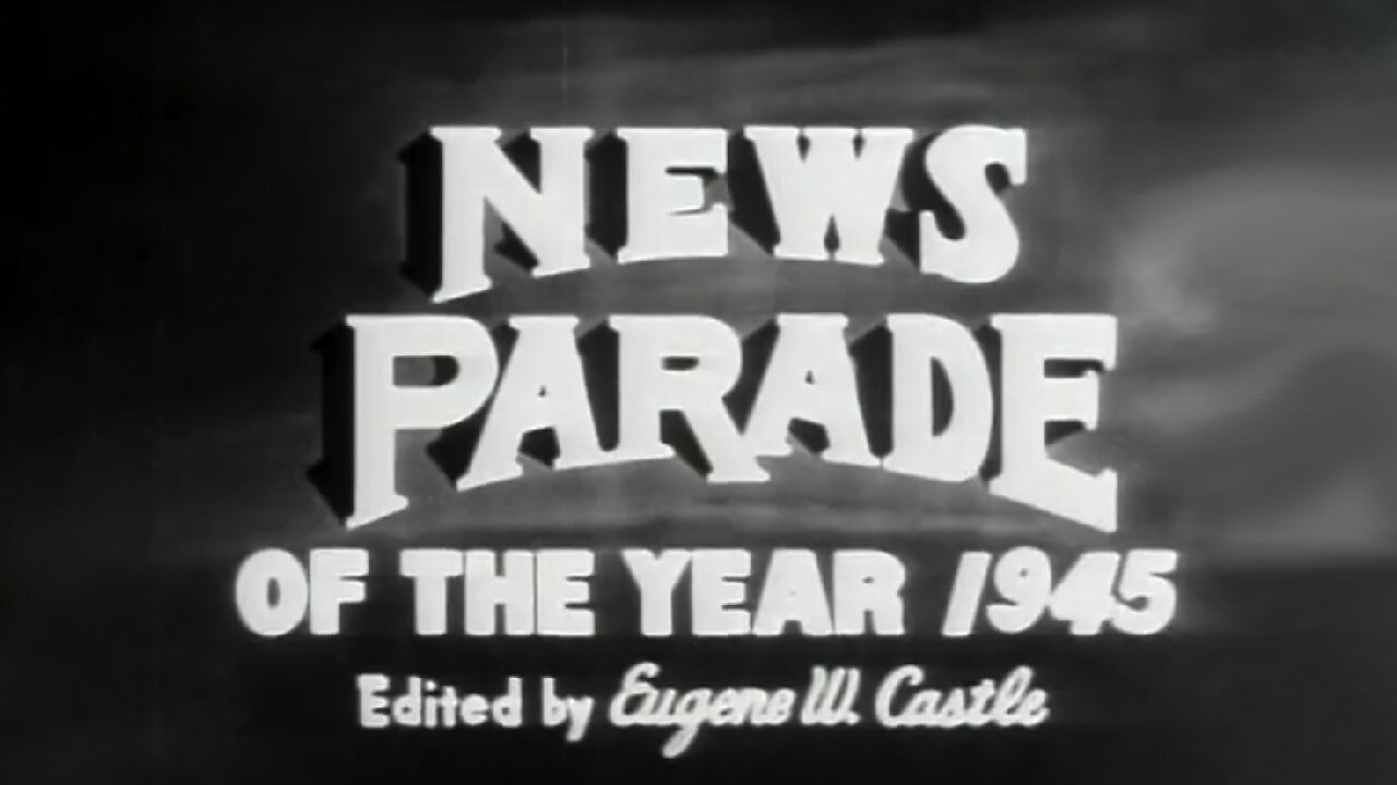 Video poster New Parade Of The Year 1945