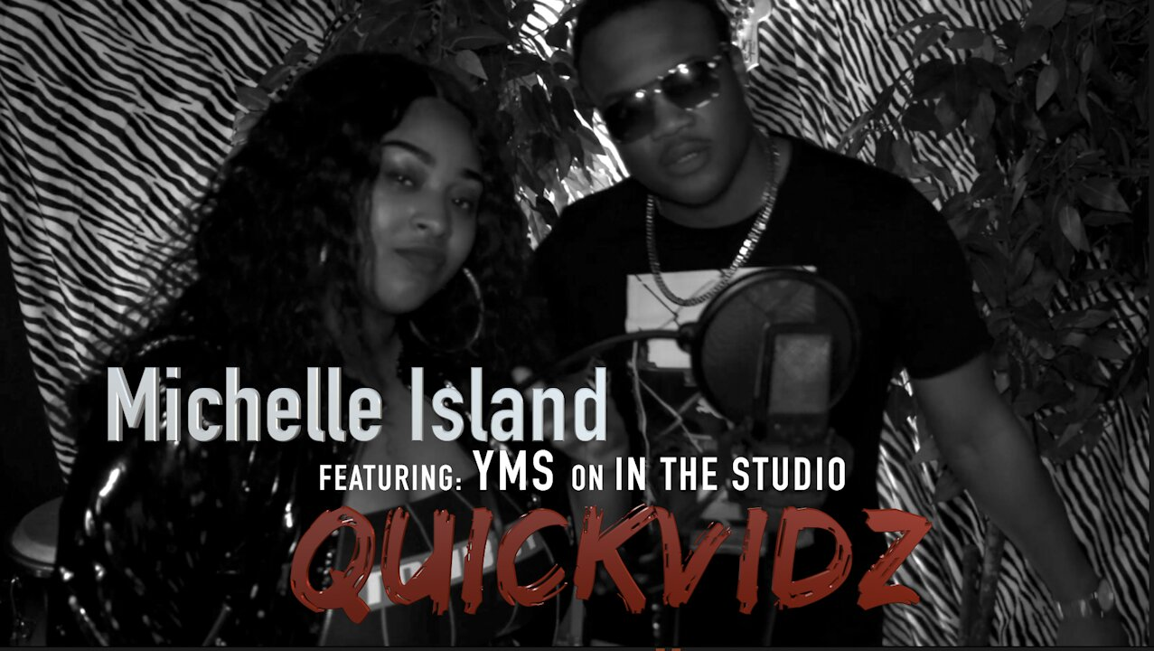 Video poster Michelle Island sings Bad Gyal on QuickVidz