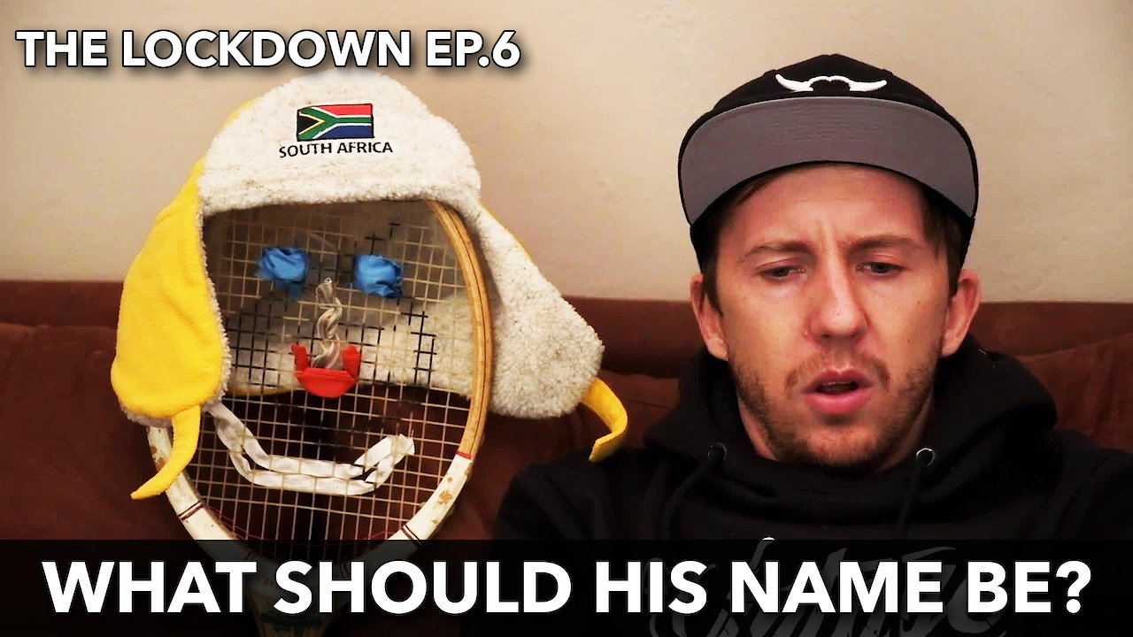 Video poster The Lockdown ep 6 What should his name be?