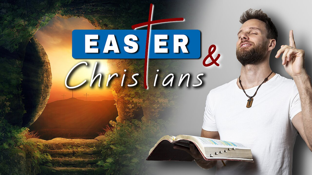 Video poster What is EASTER & why do we celebrate it as CHRISTIANS?