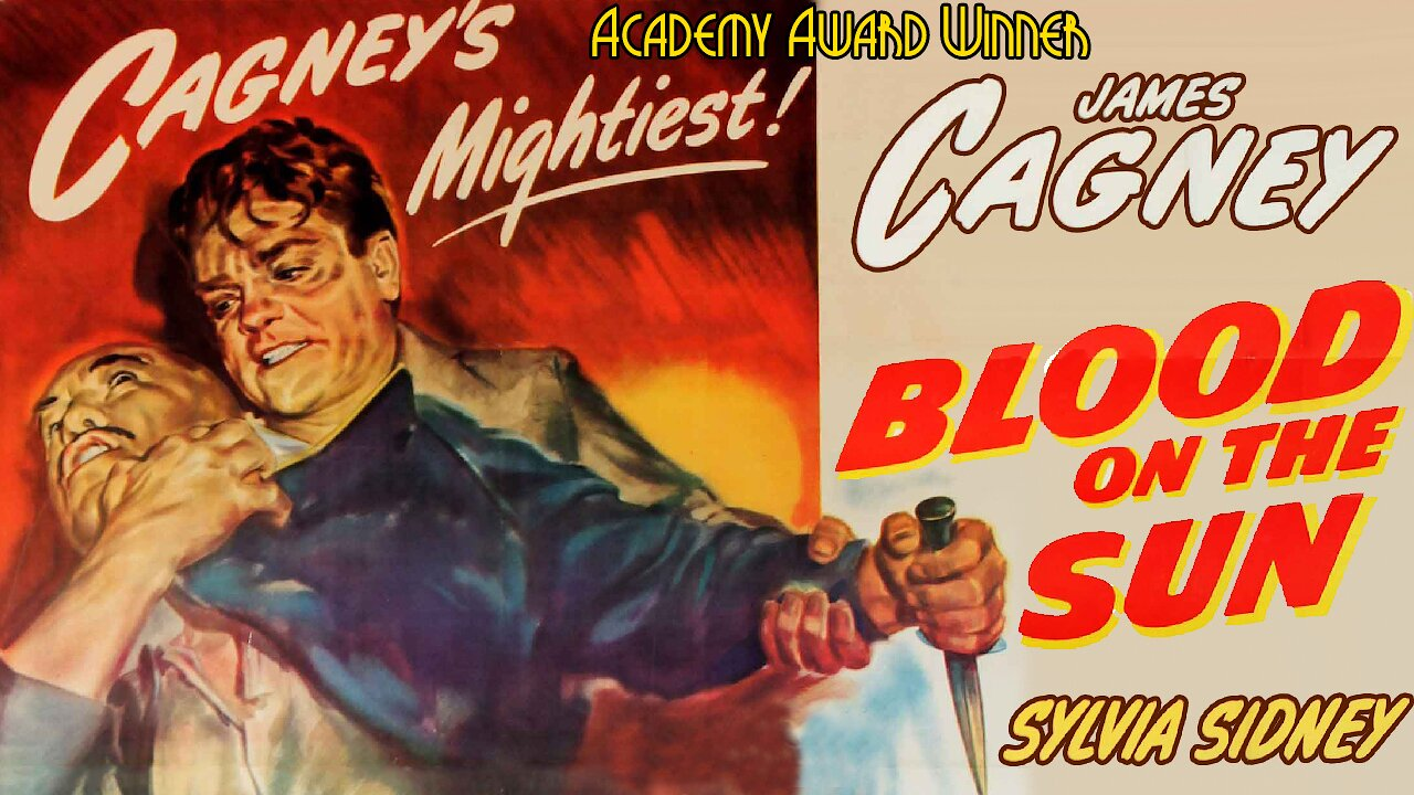 Video poster James Cagney: Blood on the Sun (1945)