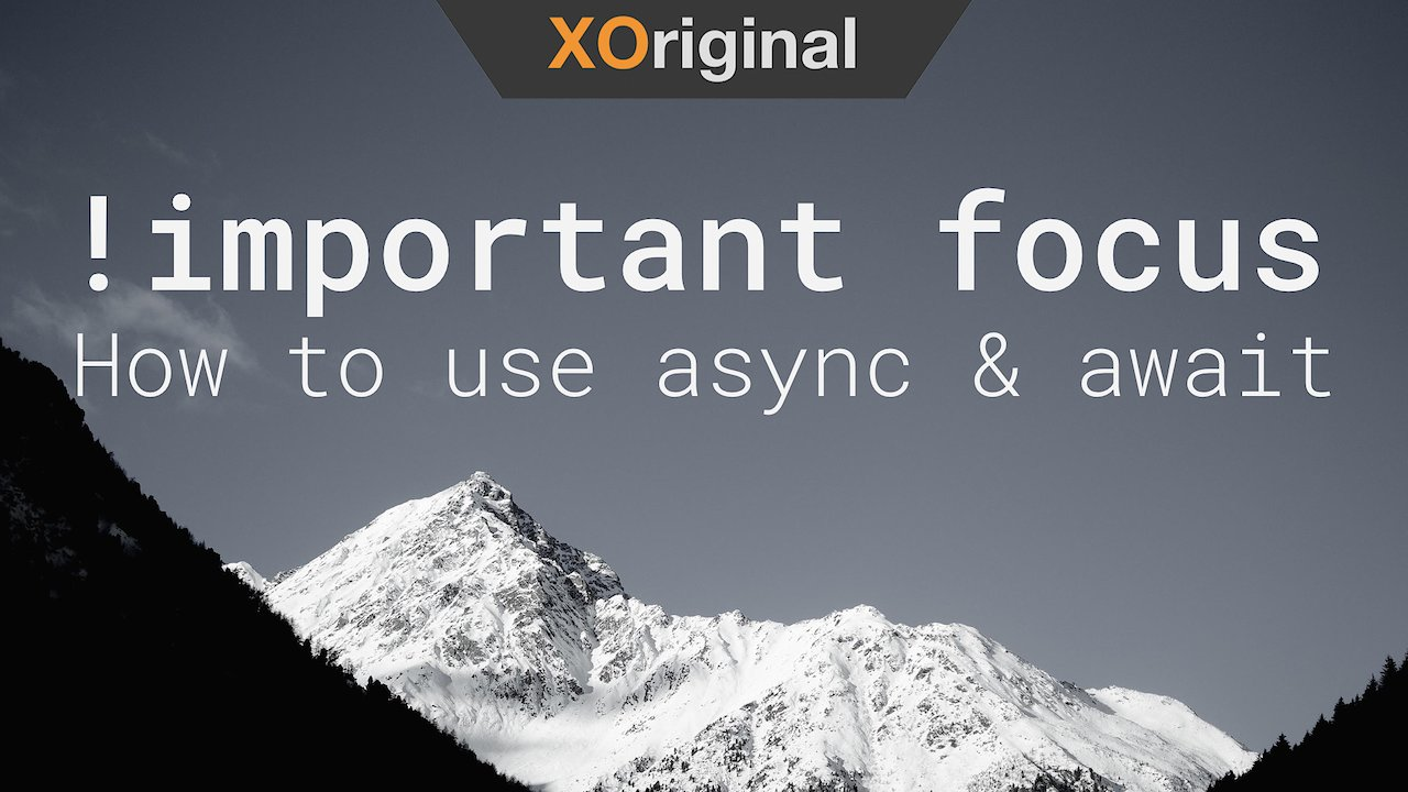 Video poster !important // How to use async & await