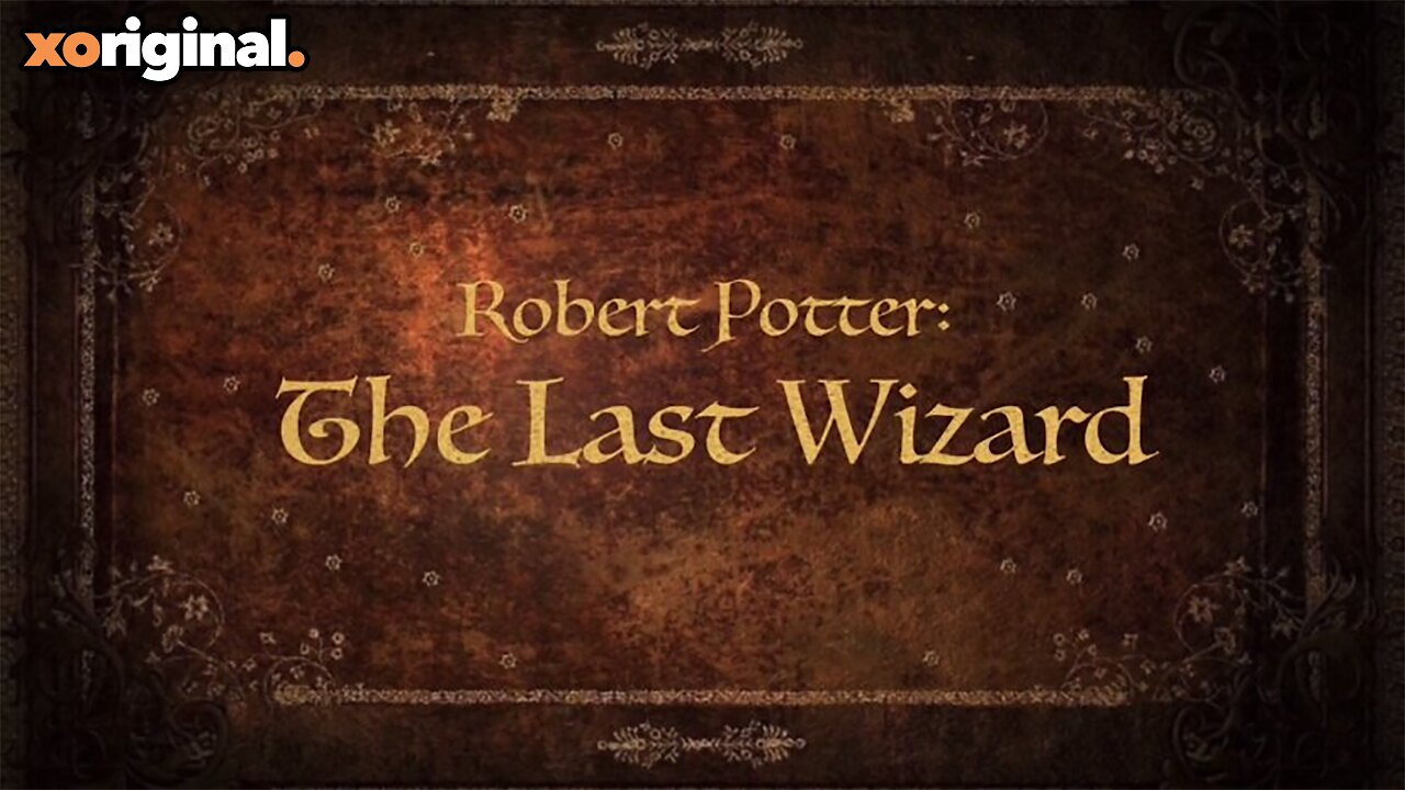 Video poster OFFICIAL TRAILER Robert Potter: The Last Wizard