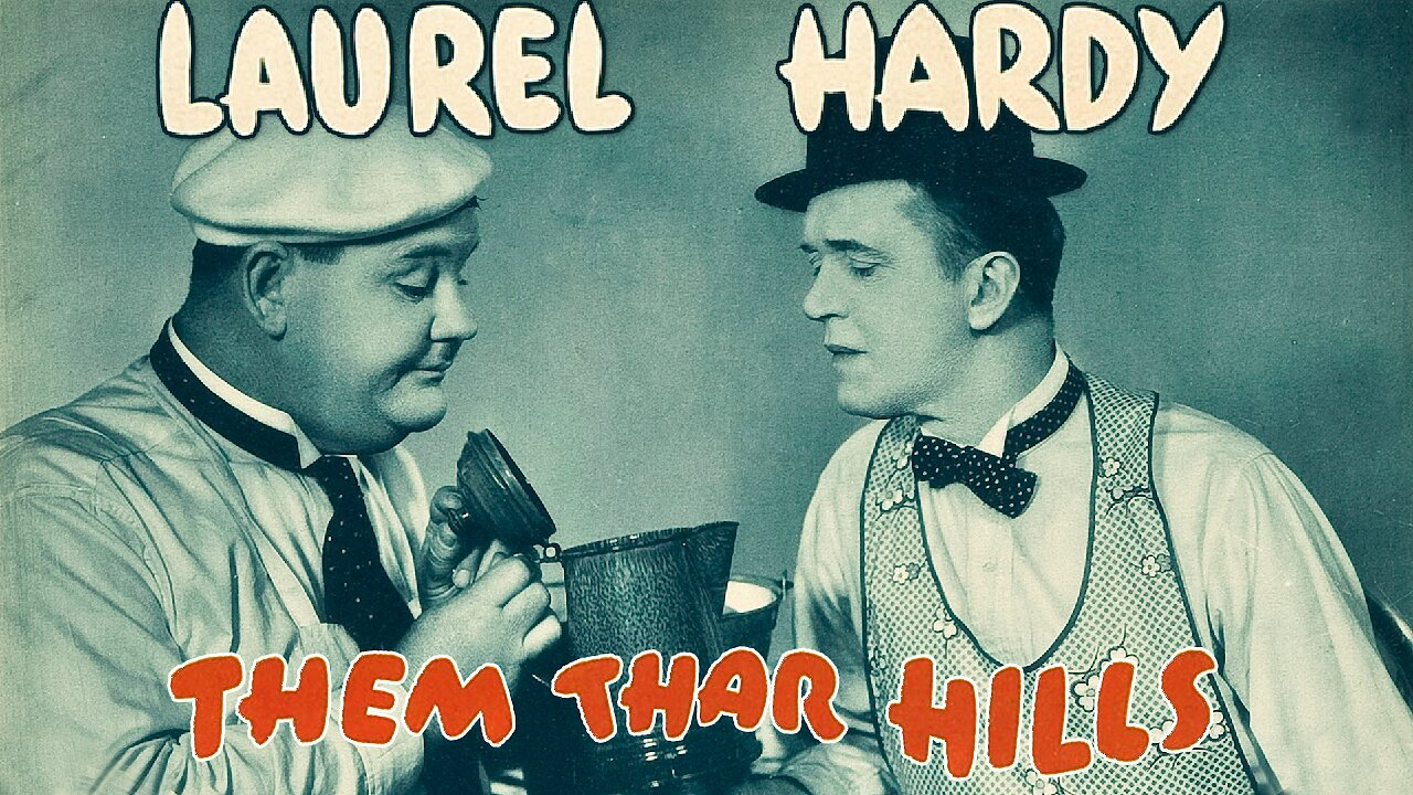 Video poster Laurel & Hardy: Them Thar Hills (1935)
