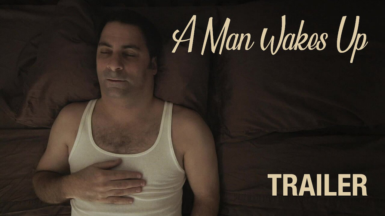 Video poster A Man Wakes Up Trailer