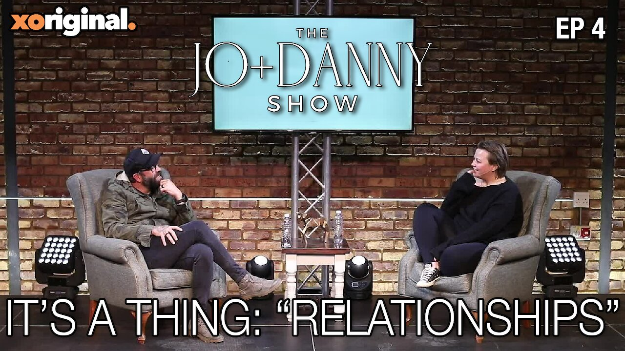 "Video poster Jo + Danny Show: It's a Thing ""Relationships"""