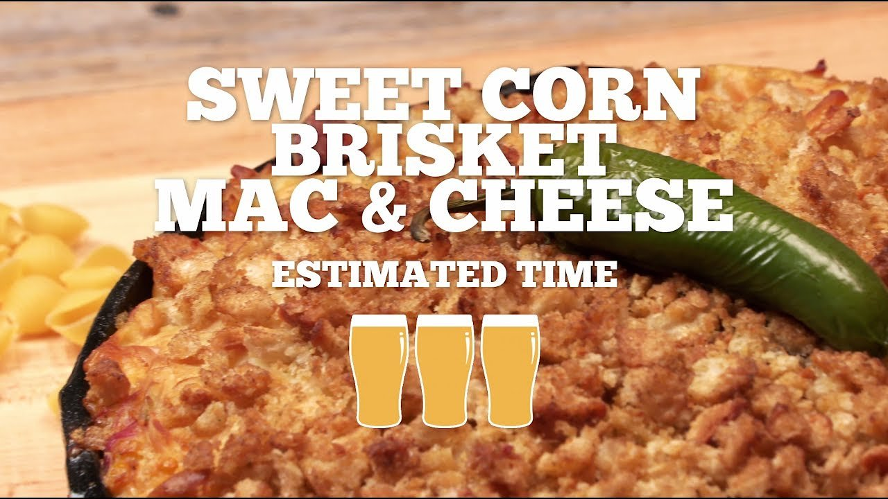 Video poster Sweet Corn Brisket Mac and Cheese Recipe - Episode 9