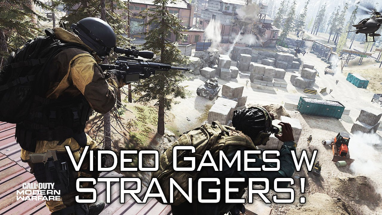 Video poster Video Games w/ STRANGERS! | MW2K19 BETA
