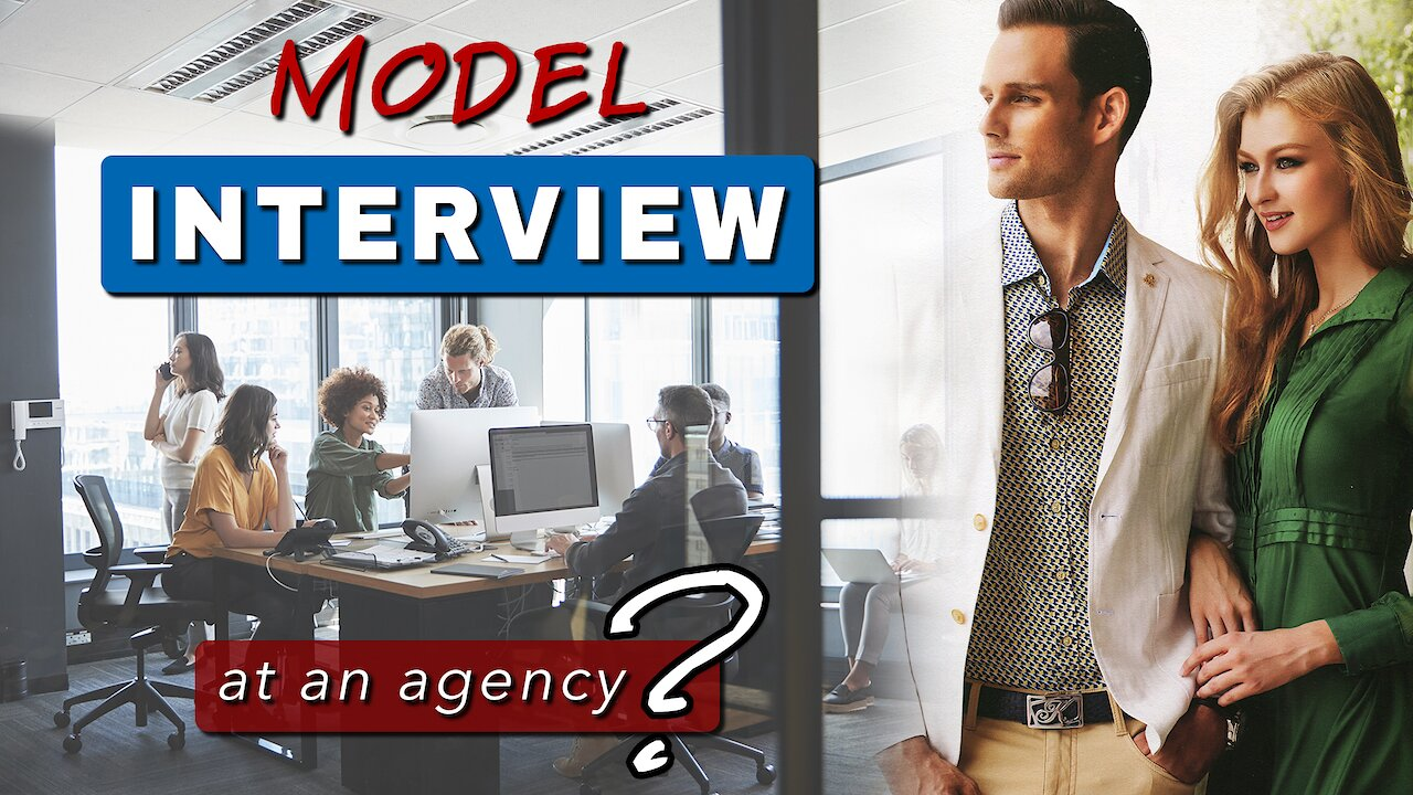 Video poster What to EXPECT at a MODEL AGENCY INTERVIEW || Becoming a model...