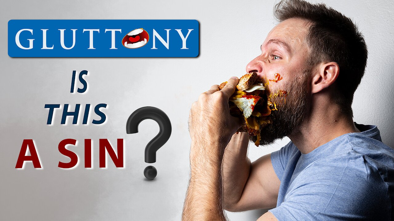 Video poster What does the BIBLE say about OVEREATING? || GLUTTONY?